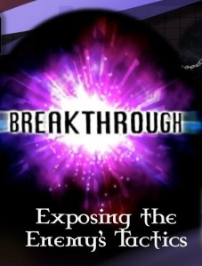 Breakthrough-Exposing-the-Enemys-Tactics